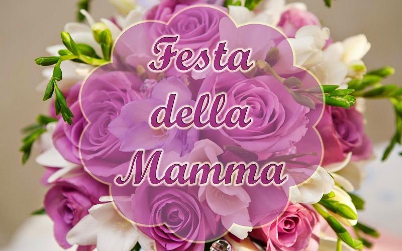 Auguri Festa della Mamma frasi, immagini