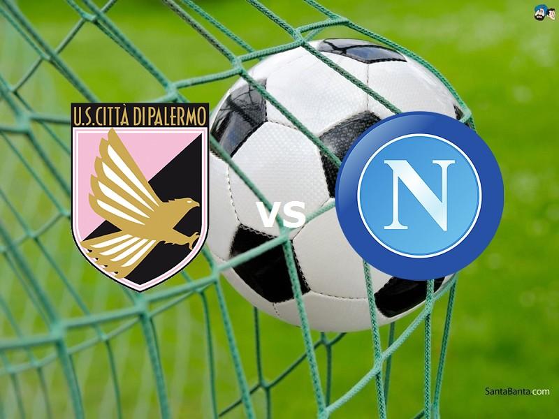 Palermo Napoli streaming gratis live. Ve